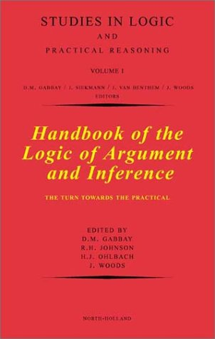 9780444506504: Handbook of the Logic of Argument and Inference, Volume 1: The Turn Towards the Practical (Studies in Logic and Practical Reasoning)