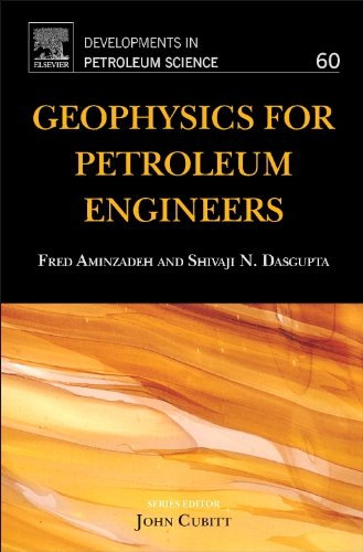 9780444506627: Geophysics for Petroleum Engineers, Volume 60 (Developments in Petroleum Science)