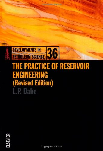 9780444506702: The Practice of Reservoir Engineering (Revised Edition) (Developments in Petroleum Science)