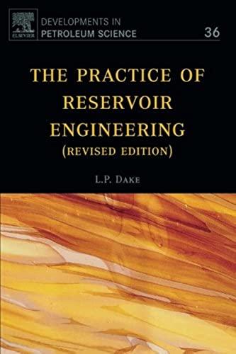 9780444506719: The Practice of Reservoir Engineering (Revised Edition), Volume 36 (Developments in Petroleum Science)