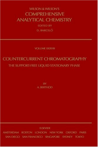 9780444507372: Countercurrent Chromatography, Volume 38 (Comprehensive Analytical Chemistry)