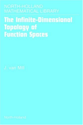 9780444508492: The Infinite-Dimensional Topology of Function Spaces: Volume 64
