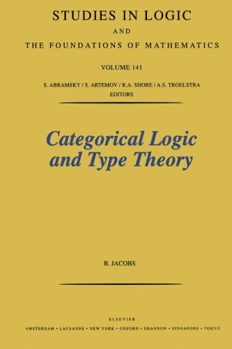 9780444508539: Categorical Logic and Type Theory, Volume 141 (Studies in Logic and the Foundations of Mathematics)