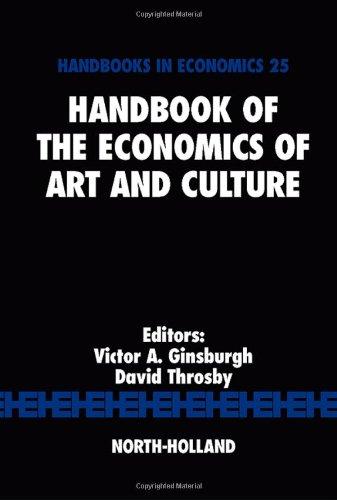 Handbook of the Economics of Art and Culture, Volume 1