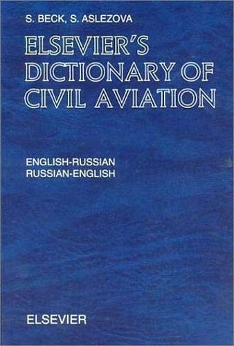 9780444508836: Elsevier's Dictionary of Civil Aviation: English-Russian and Russian-English