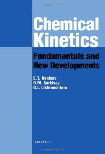 Chemical Kinetics: Fundamentals and Recent Developments: Denisov, Evgeny, Sarkisov,