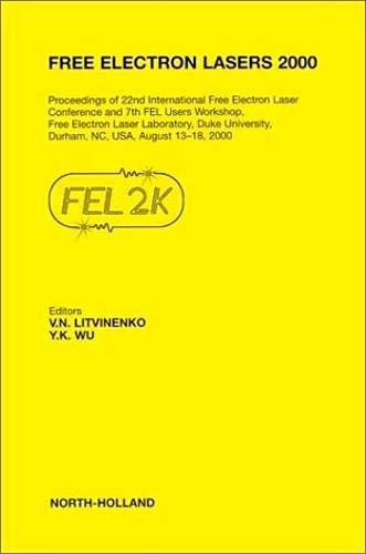 Free Electron Lasers 2000: Proceedings of 22nd: Litvinenko, V. N.;