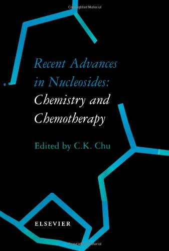 9780444509512: Recent Advances in Nucleosides: Chemistry and Chemotherapy