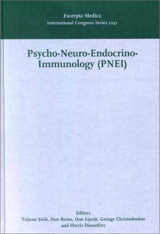 9780444509895: Psycho- Neuro- Endocrino- Immunology (PNEI), A common language for the whole human body: Proceedings of the 16th World Congress on Psychosomatic ... 2001, ICS 1241, 1e (International Congress)