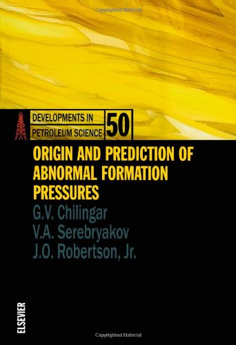 Origin and Prediction of Abnormal Formation Pressures (Developments in Petroleum Science)