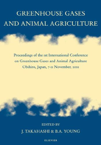 9780444510129: Greenhouse Gases and Animal Agriculture: Proceedings of the 1st International Conference on Greenhouse Gases and Animal Agriculture, Obihiro, Japan, 7-11 November, 2001, 1e