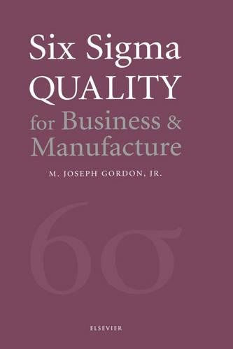 9780444510471: Six Sigma Quality for Business and Manufacture