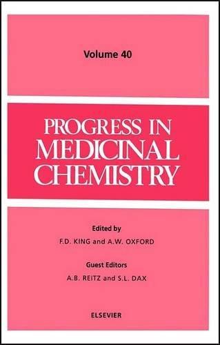 Progress in Medicinal Chemistry : Volume 40: King, F. D.,