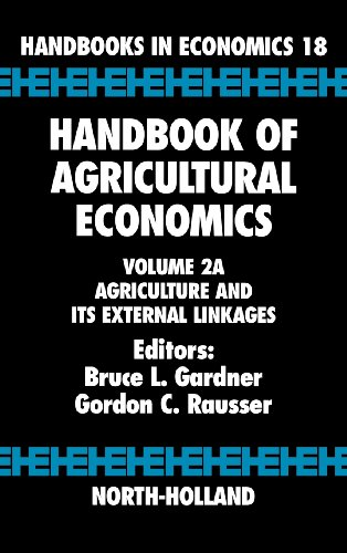 9780444510808: Handbook of Agricultural Economics, Volume 2A: Agriculture and its External Linkages