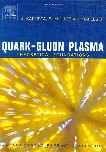 9780444511102: Quark-Gluon Plasma: Theoretical Foundations: An Annotated Reprint Collection