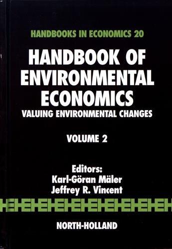 9780444511454: Handbook of Environmental Economics, Volume 2: Valuing Environmental Changes