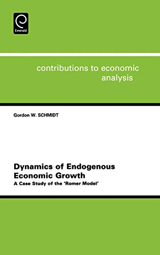 9780444512253: Dynamics of Endogeneous Economic Growth (Contributions to Economic Analysis)