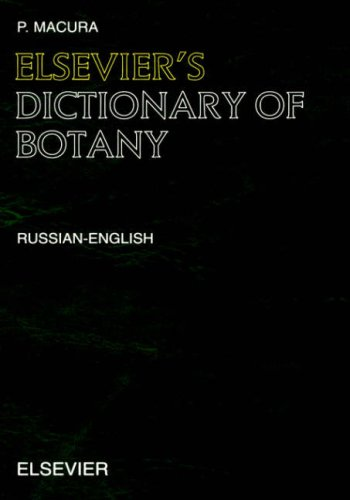 9780444512291: Elsevier's Dictionary of Botany: Russian-English