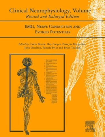 9780444512529: Clinical Neurophysiology: EMG, Nerve Conduction and Evoked Potentials, Volume 1, 2e (Handbook of Clinical Neurophysiology)