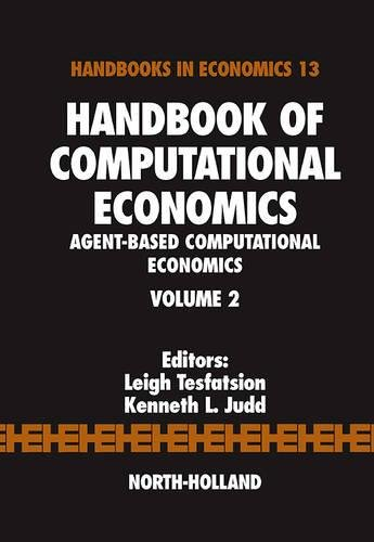 9780444512536: Handbook of Computational Economics, Volume 2: Agent-Based Computational Economics