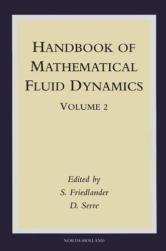 9780444512871: Handbook of Mathematical Fluid Dynamics