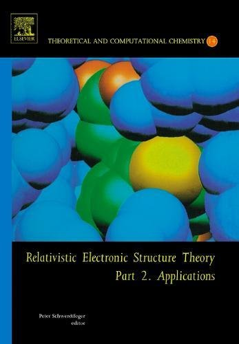 Relativistic Electronic Structure Theory: Applications Pt. 2 (Hardback)