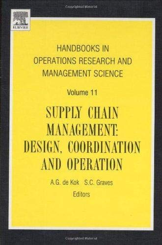 Supply Chain Management : Design, Coordination and Operation