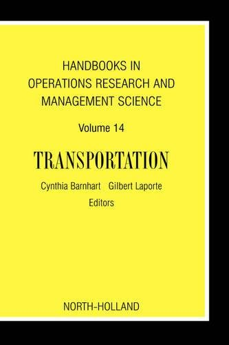 9780444513465: Handbooks in Operations Research and Management Science: Transportation, Volume 14