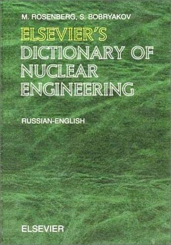 9780444513915: Elsevier's Dictionary of Nuclear Engineering