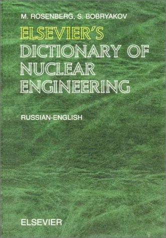 9780444513922: Elsevier's Dictionary of Nuclear Engineering