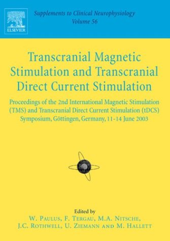 9780444514387: Transcranial Magnetic Stimulation: Supplement to Clinical Neurophysiology Series, Volume 56, 1e (Supplements to Clinical Neurophysiology)