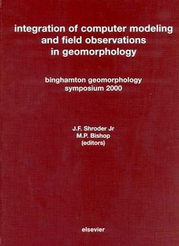 Integration of Computer Modeling and Field Observations: Shroder, J. F.,