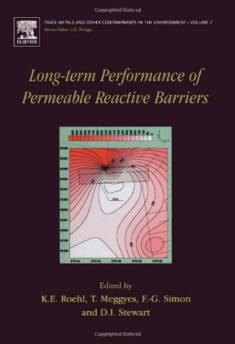 9780444515360: Long-Term Performance of Permeable Reactive Barriers, Volume 7 (Trace Metals and other Contaminants in the Environment)