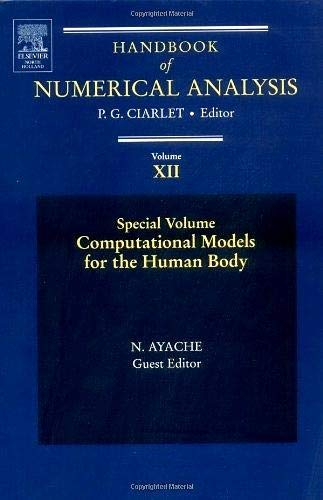 9780444515667: Computational Models for the Human Body: Special Volume, Volume 12 (Handbook of Numerical Analysis)