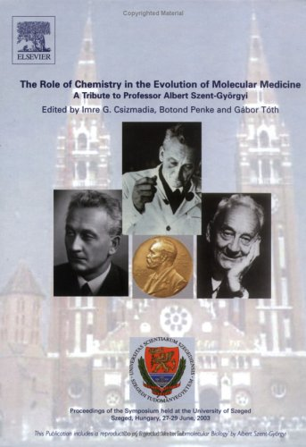 9780444515889: The Role of Chemistry in the Evolution of Molecular Medicine