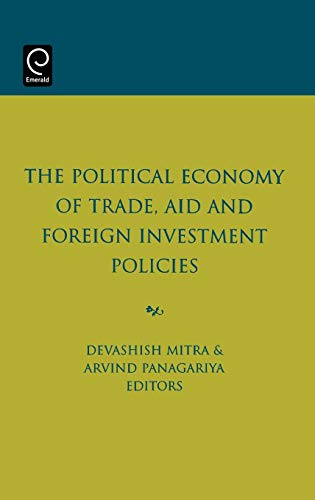9780444515971: The Political Economy of Trade, Aid and Foreign Investment Policies