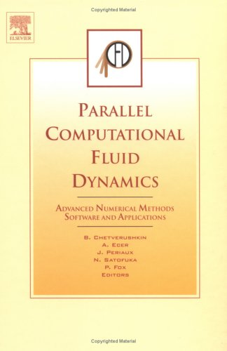 9780444516121: Parallel Computational Fluid Dynamics 2003: Advanced Numerical Methods, Software and Applications