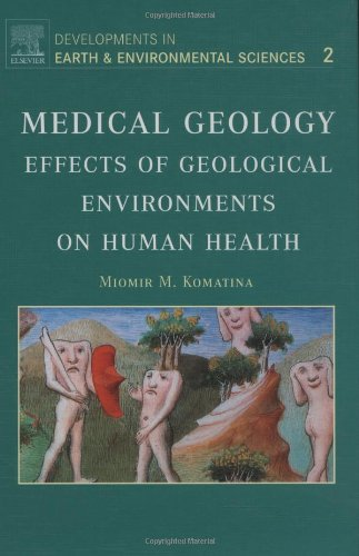 Medical Geology: Effects of Geological Environments on Human Health: M. M. Komatina