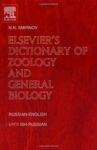 9780444517005: Elsevier's Dictionary of Zoology and General Biology: Russian-English and English-Russian approx. 40,000 entries