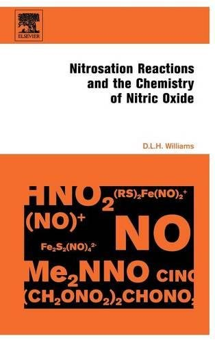 Nitrosation Reactions and the Chemistry of Nitric Oxide (Hardback): D L H Williams, Lyn Williams