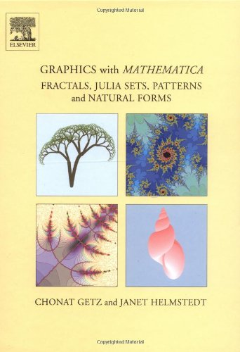 9780444517609: Graphics with Mathematica: Fractals, Julia Sets, Patterns and Natural Forms