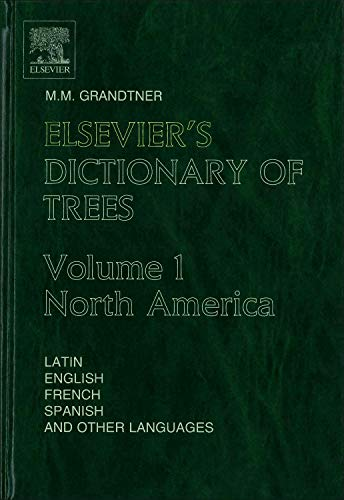 9780444517845: North America: North America v. 1 (Elsevier's Dictionary of Trees)