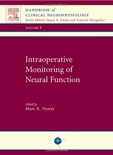 9780444518248: 8: Intraoperative Monitoring of Neural Function: Handbook of Clinical Neurophysiology, 1e