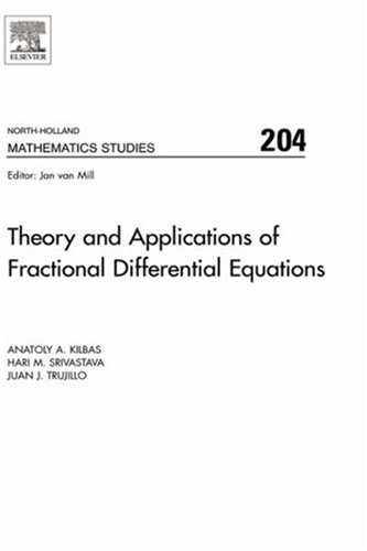 9780444518323: Theory and Applications of Fractional Differential Equations, Volume 204 (North-Holland Mathematics Studies)