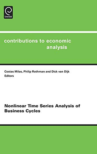 9780444518385: Nonlinear Time Series Analysis of Business Cycles, Volume 276 (Contributions to Economic Analysis)