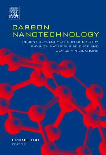 9780444518552: Carbon Nanotechnology: Recent Developments in Chemistry, Physics, Materials Science and Device Applications