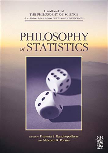 9780444518620: Philosophy of Statistics (Handbook of the Philosophy of Science)