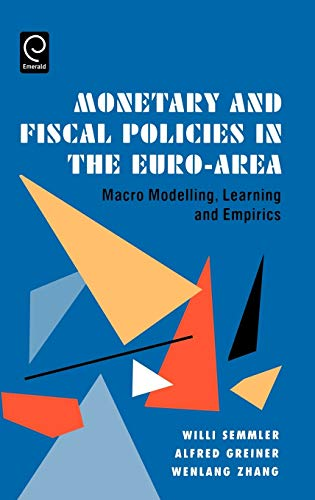 9780444518903: Monetary and Fiscal Policies in the Euro-Area: Macro Modelling, Learning and Empirics (0)