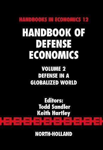 9780444519108: Handbook of Defense Economics, Vol. 2: Defense in a Globalized World