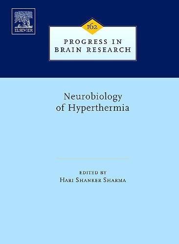 Neurobiology of Hyperthermia (Hardback): Hari Shanker Sharma
